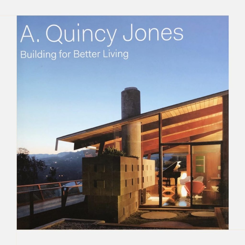 A. Quincy Jones - Building for Better Living - Book Cover